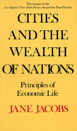 Cities and the Wealth of Nations by