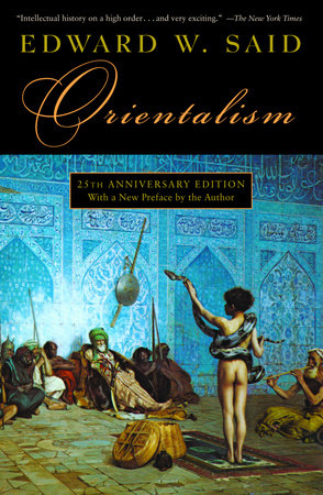 Orientalism by Edward W. Said