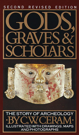 Gods, Graves & Scholars by