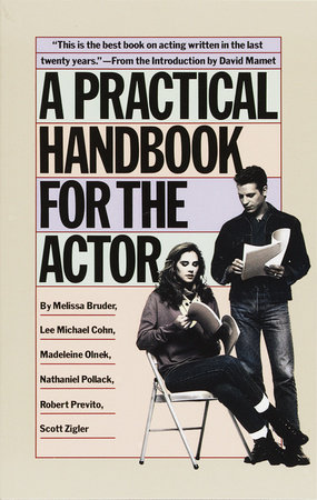 A Practical Handbook for the Actor by