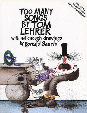 Too Many Songs by Tom Lehrer by Tom Lehrer