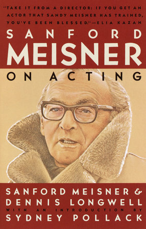 Sanford Meisner on Acting by Dennis Longwell and Sanford Meisner