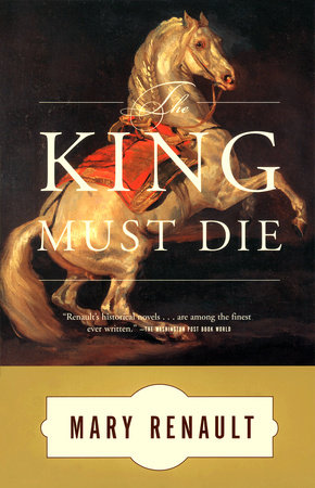 The King Must Die by