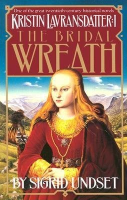 The Bridal Wreath by Sigrid Undset