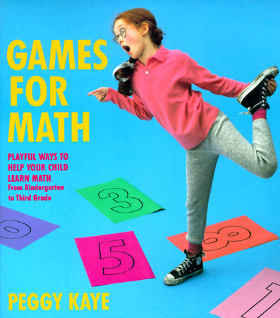 Games for Math by Peggy Kaye