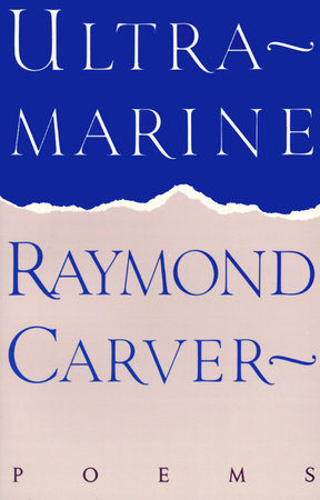 Ultramarine by Raymond Carver