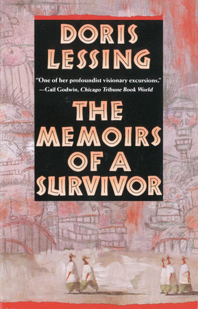 The Memoirs of a Survivor by Doris Lessing