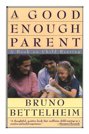 Good Enough Parent by