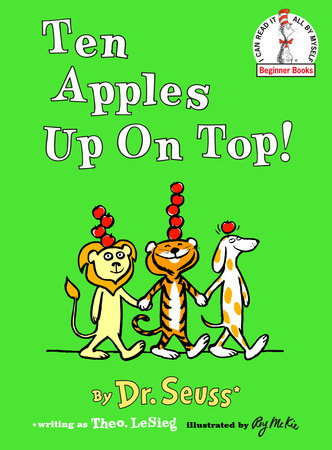 Ten Apples Up On Top! by