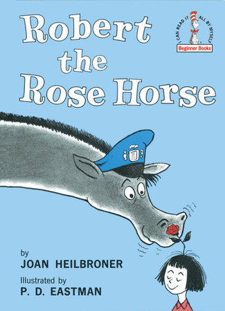 Robert the Rose Horse by