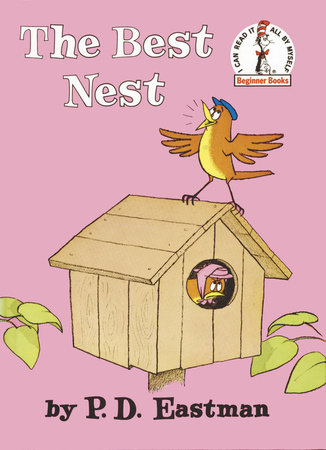 The Best Nest by P.D. Eastman
