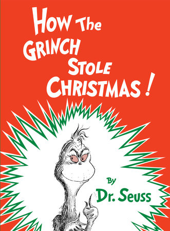 How the Grinch Stole Christmas by