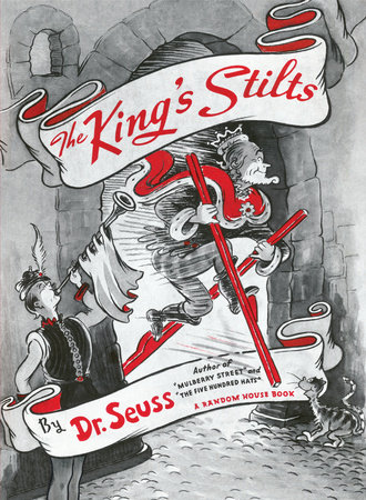 The King's Stilts by Dr. Seuss