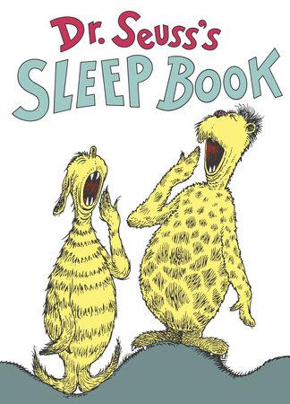 Dr. Seuss's Sleep Book by