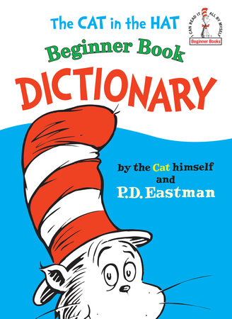 The Cat in the Hat Beginner Book Dictionary by