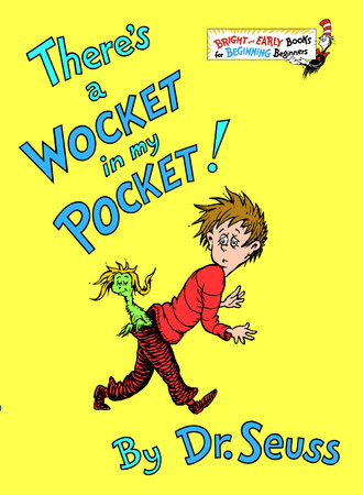There's a Wocket in My Pocket by