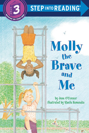 Molly the Brave and Me by