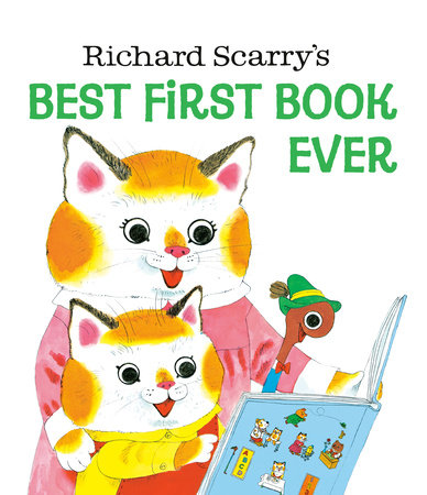 Richard Scarry's Best First Book Ever! by