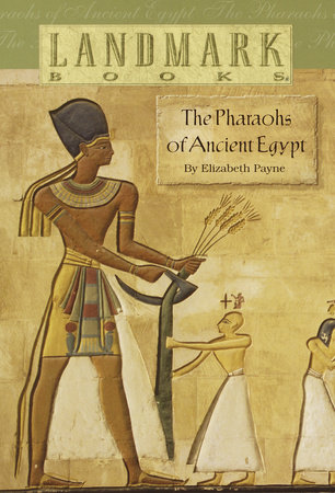 The Pharaohs of Ancient Egypt by