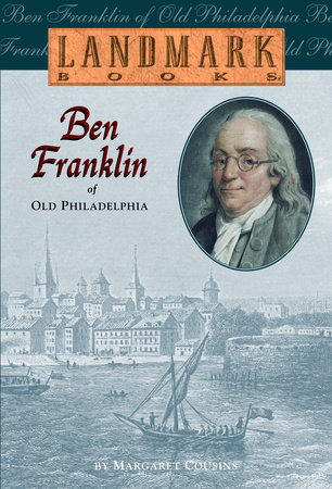Ben Franklin of Old Philadelphia by