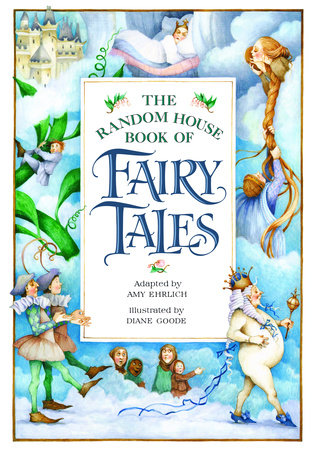 The Random House Book of Fairy Tales by
