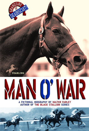 MAN O WAR by Walter Farley