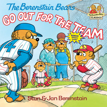 The Berenstain Bears Go Out for the Team by Stan Berenstain and Jan Berenstain