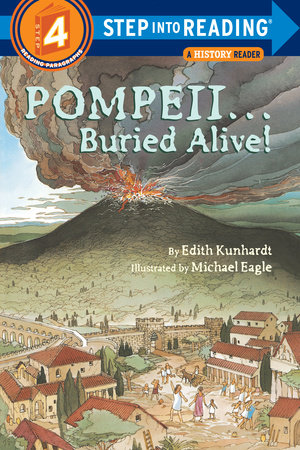Pompeii...Buried Alive! by Edith Kunhardt Davis