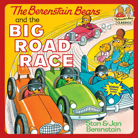 The Berenstain Bears and the Big Road Race by Stan Berenstain and Jan Berenstain