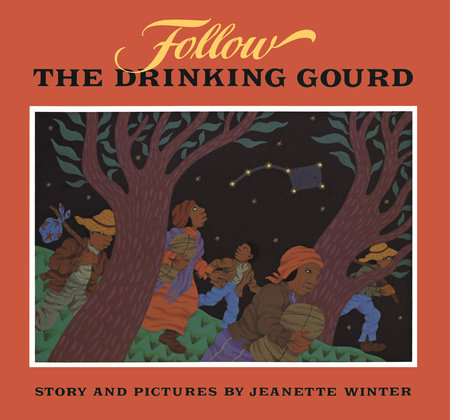Follow the Drinking Gourd by