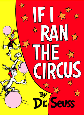 If I Ran the Circus by