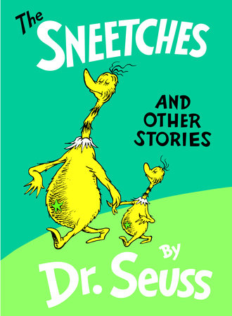 The Sneetches and Other Stories by