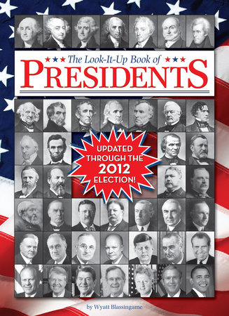 The Look-It-Up Book of Presidents by