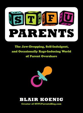 STFU, Parents