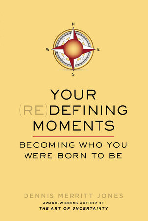 Your Redefining Moments
