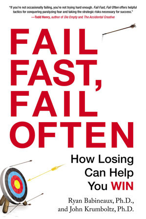 Fail Fast, Fail Often