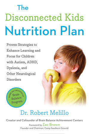 The Disconnected Kids Nutrition Plan