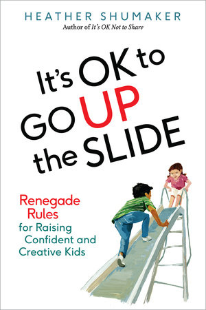 Cover art for It's OK to Go Up the Slide