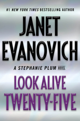 Look Alive Twenty Five A Stephanie Plum Novel