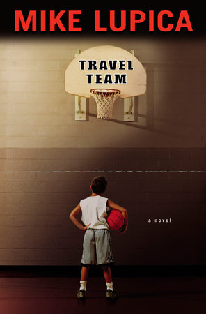 travel team by mike lupica Travel team study guide contains a biography of mike lupica, quiz questions, major themes, characters, and a full summary and analysis about travel team travel team summary.