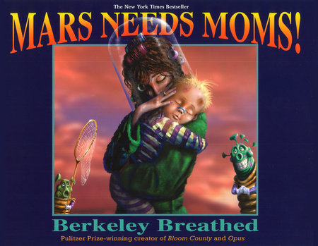 Mars Needs Moms!