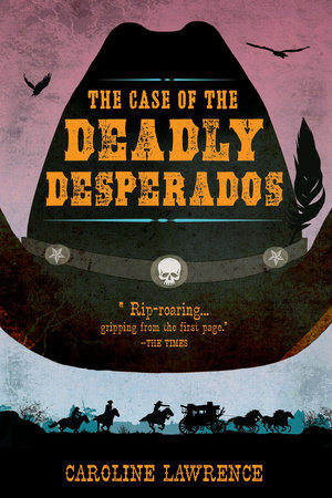P.K. Pinkerton and the Deadly Desperados
