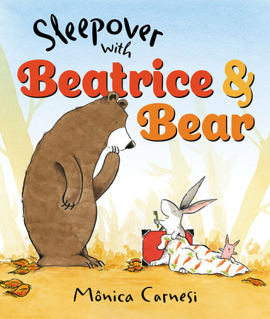 Sleepover with Beatrice and Bear