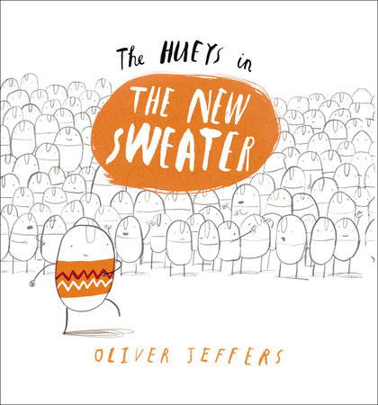 The Hueys in The New Sweater