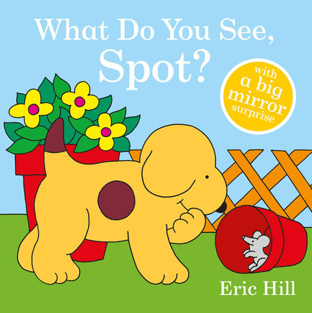 What Do You See, Spot?