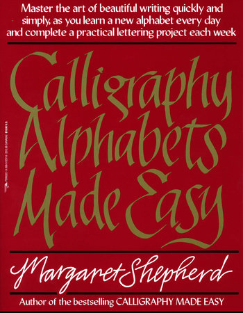 Calligraphy Alphabets Made Easy