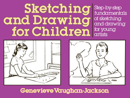 Sketching and Drawing for Children
