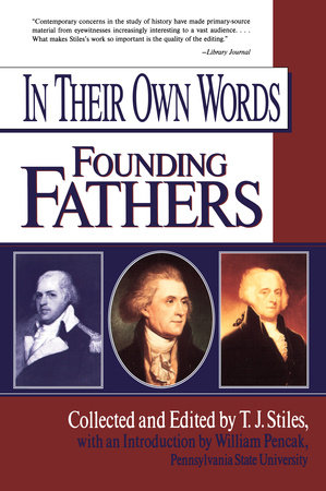In Their Own Words: Founding Fathers