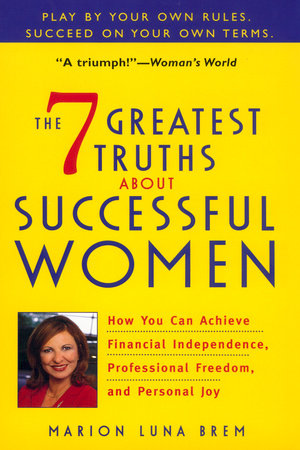 The 7 Greatest Truths About Successful Women