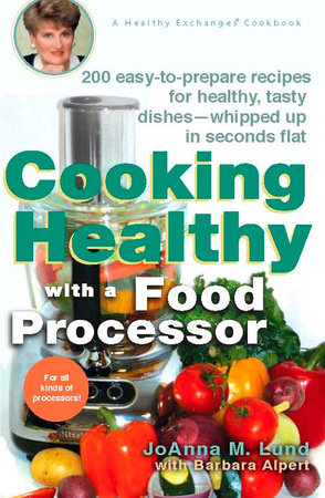 Cooking Healthy with a Food Processor